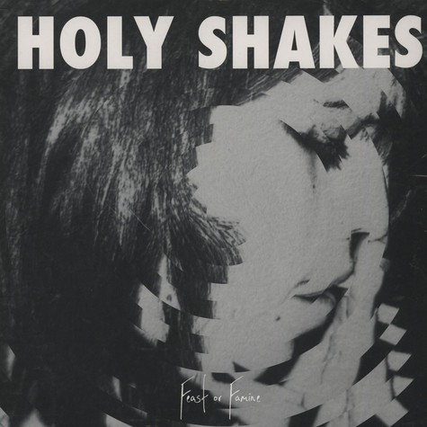 Holy Shakes - Feast Or Famine