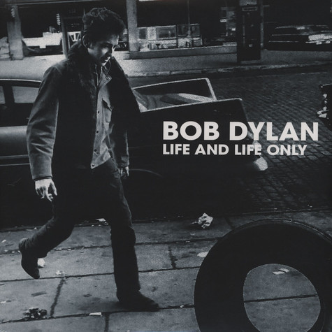 Bob Dylan - Life And Life Only