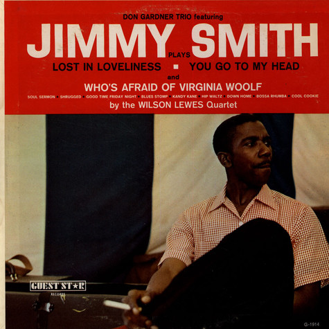 Don Gardner Trio featuring Jimmy Smith / Wilson Lewes Quartet, The - Don Gardner Trio Featuring Jimmy Smith