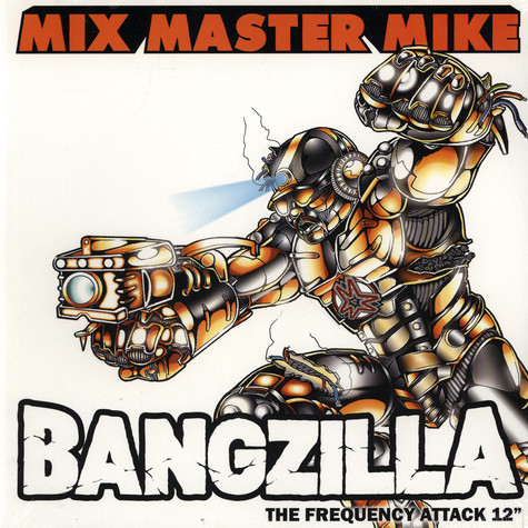 Mix Master Mike - Bangzilla: