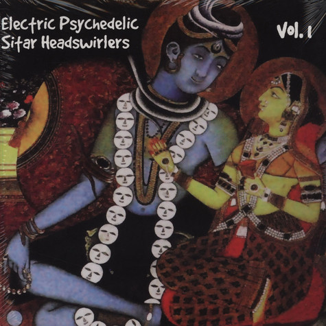 V.A. - Electric Psychedelic Sitar Headswirlers Volume 1
