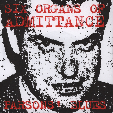 Six Organs Of Admittance - Parson's Blues