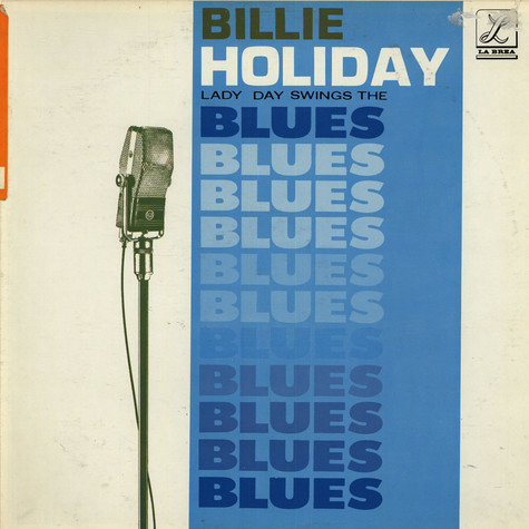 Billie Holiday - Lady Days Swings The Blues