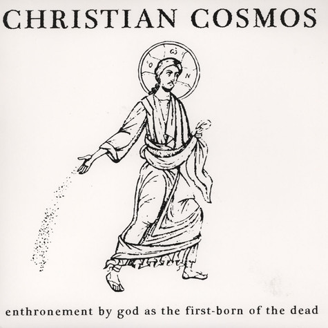 Christian Cosmos - Enthronement By God As The First-Born Of The Dead