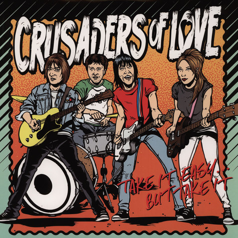 Crusaders Of Love - Take It Easy… But Take It