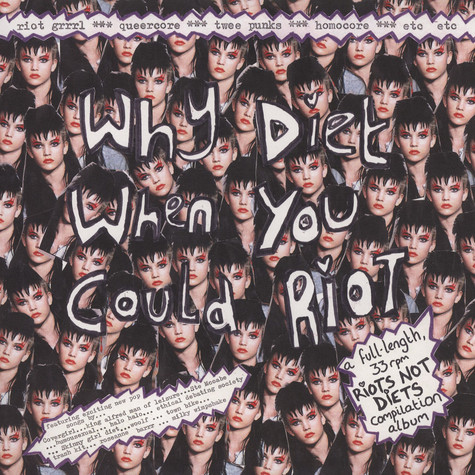 V.A. - Why Diet When You Could Riot