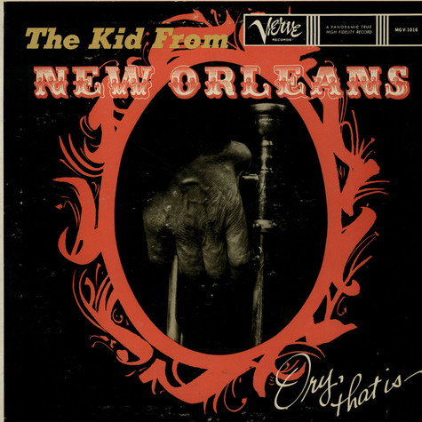 Kid Ory - The Kid From New Orleans - Ory, That Is