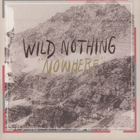 Wild Nothing - Nowhere