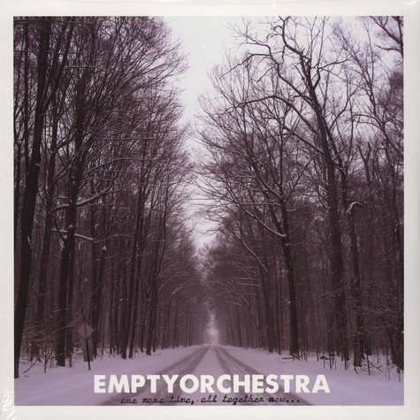 Empty Orchestra - One More Time All Together Now