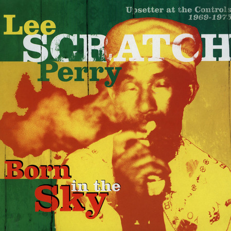 V.A. - Lee Scratch Perry - Born In The Sky (Upsetter At The Controls 1969-1975)
