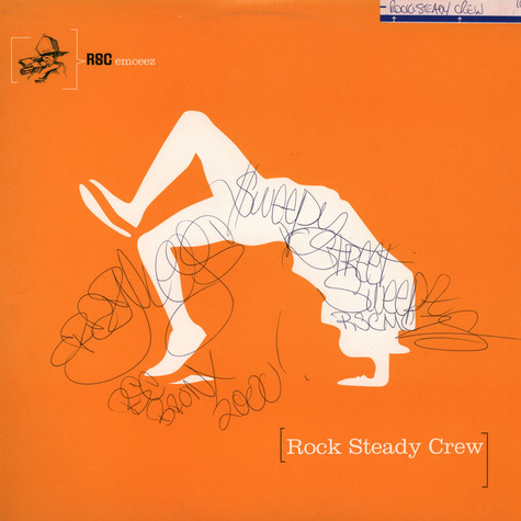 Rock Steady Crew, The - Used To Wish I Could Break With Rock Steady