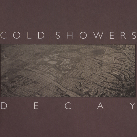 Cold Showers - Decay