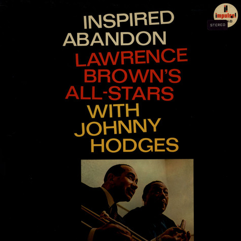 Lawrence Brown with Johnny Hodges - Inspired Abandon
