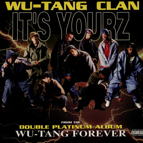 Wu-Tang Clan - It's Yourz