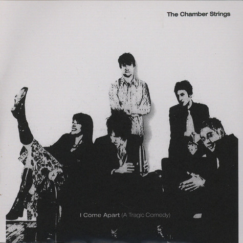 Chamber Strings - I Come Apart A Tragic Comedy
