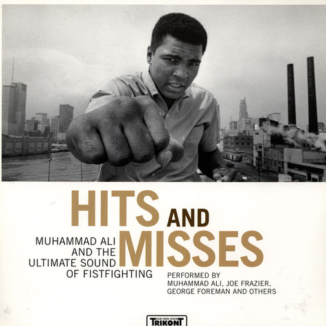 V.A. - Hits And Misses: Muhammed Ali And The Ultimate Sound Of Fistfighting