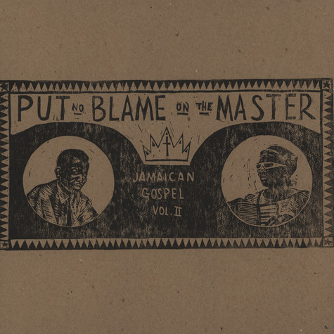 V.A. - Put No Blame On The Master: Jamaican Gospel 2
