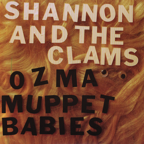 Shannon And The Clams - Ozma