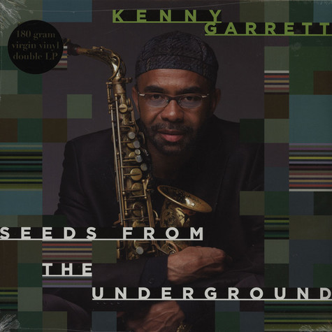 Kenny Garrett - Seeds From The Underground