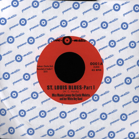 Mamie Lavona / Her White Boy Band - St Louis Blues