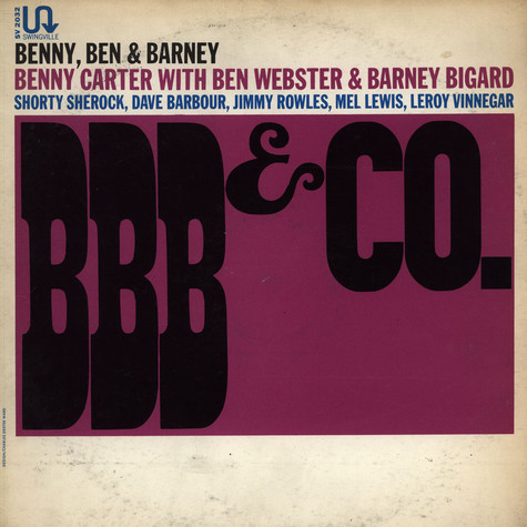 Benny Carter With Ben Webster & Barney Bigard - BBB & Co.