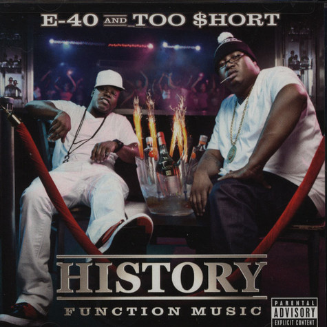 E-40 & Too Short - History: Function Music