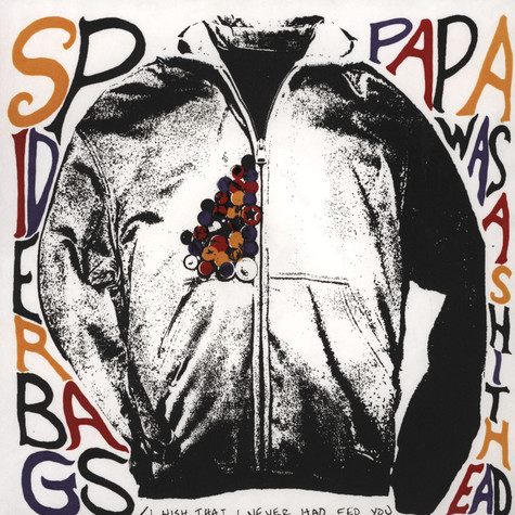 Spider Bags - Papa Was A Shithead