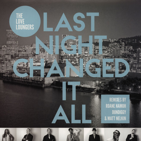 Love Loungers - Last Night Changed It All EP