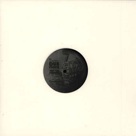 Dub People - True Then Strong EP