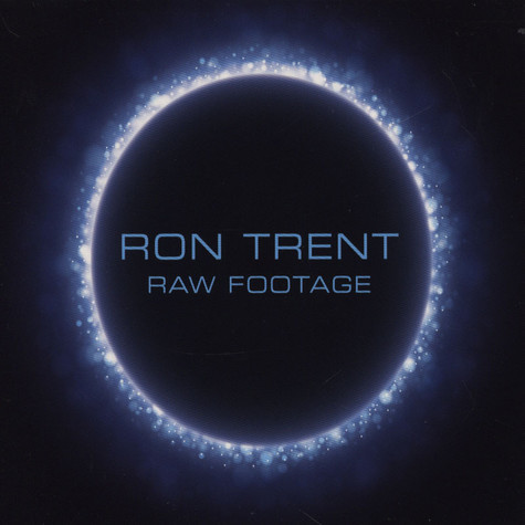 Ron Trent - Raw Footage