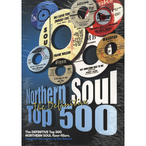 Kev Roberts - Northern Soul Top 500 - The Definitive