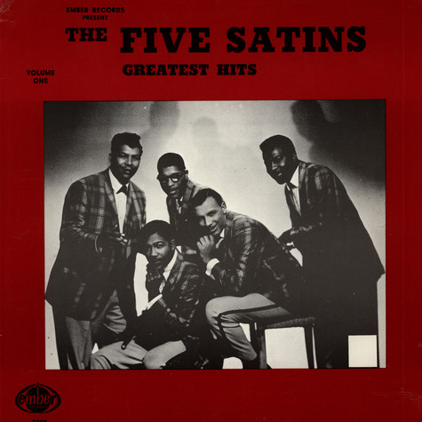 Five Satins, The - Greatest Hits