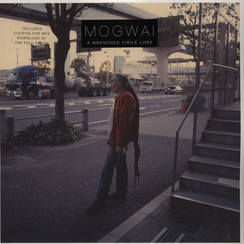 Mogwai - A Wrenched Virile Lore