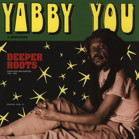 Yabby You - Deeper Roots (Dubplates & Rarities)