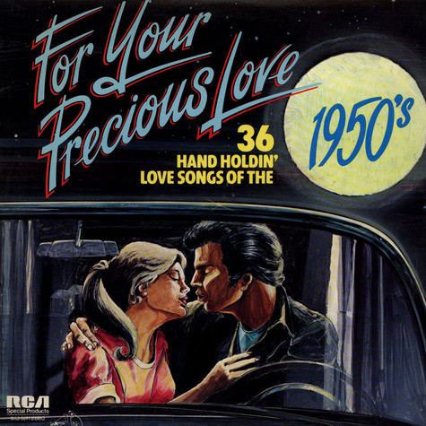 V.A. - For Your Precious Love - 36 Hand Holdin Love Songs Of The 1950´s