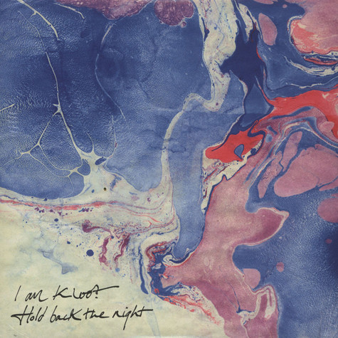 I Am Kloot - Hold Back The Night