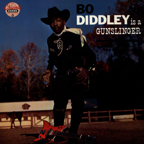 Bo Diddley - Bo Diddley Is A Gunslinger