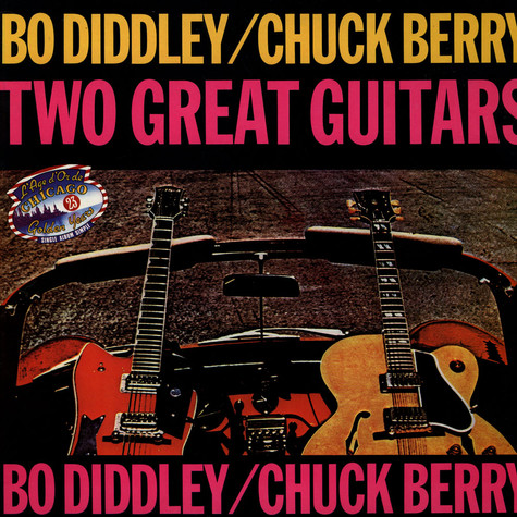 Bo Diddley / Chuck Berry - Two Great Guitars