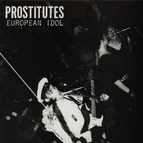 Prostitutes - European Idol