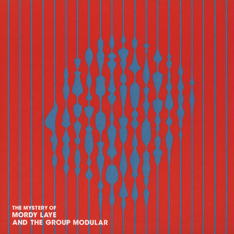 Mordy Laye & The Group Modular - The Mystery Of Mordy Laye