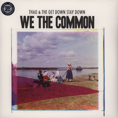 Thao & The Get Down Stay Down - For We The Common