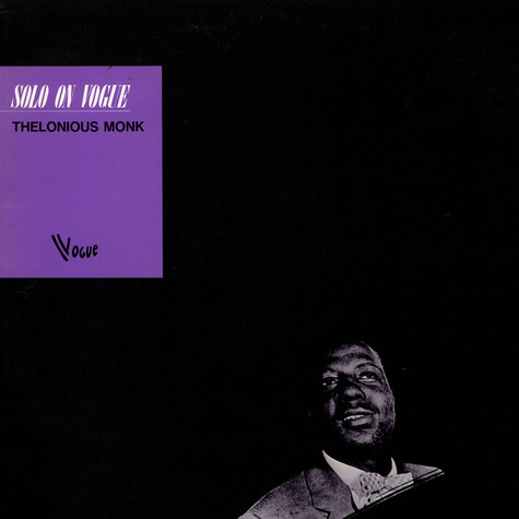 Thelonious Monk - Solo On Vogue