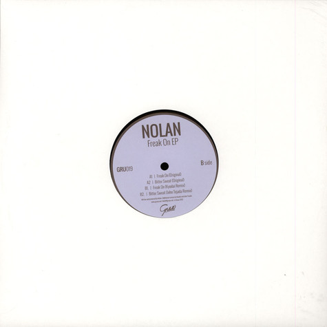 Nolan / Kyodai / John Tejada - Freak On EP