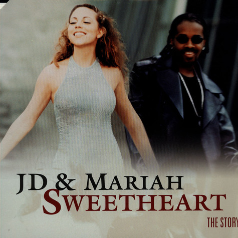 JD & Mariah Carey - Sweetheart