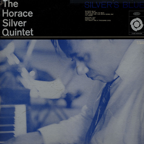 Horace Silver Quintet, The - Silver`s Blue