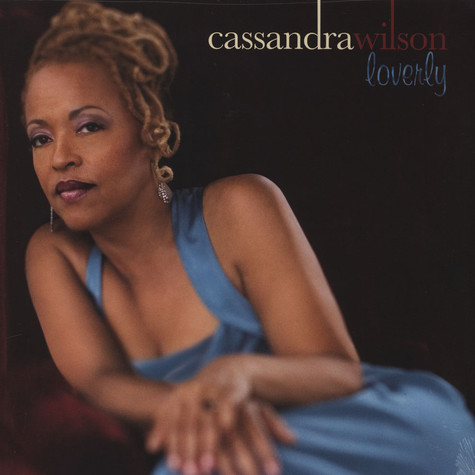 Cassandra Wilson - Loverly