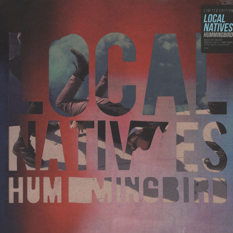 Local Natives - Hummingbird Deluxe Version