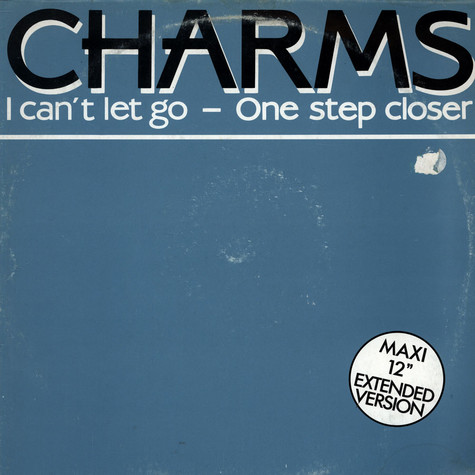 Charms - I Can't Let Go