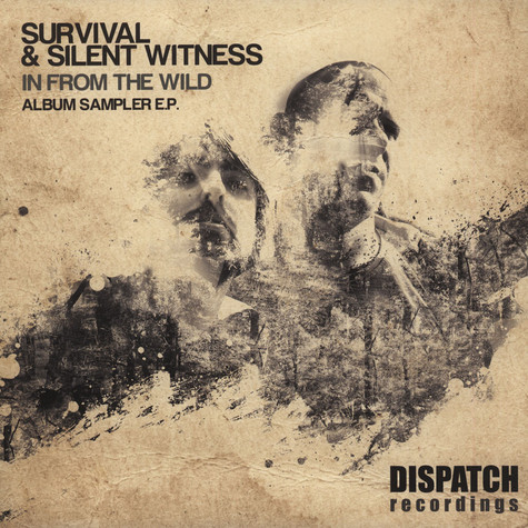 Survival & Silent Witness - In From The Wild Album Sampler EP Part 1