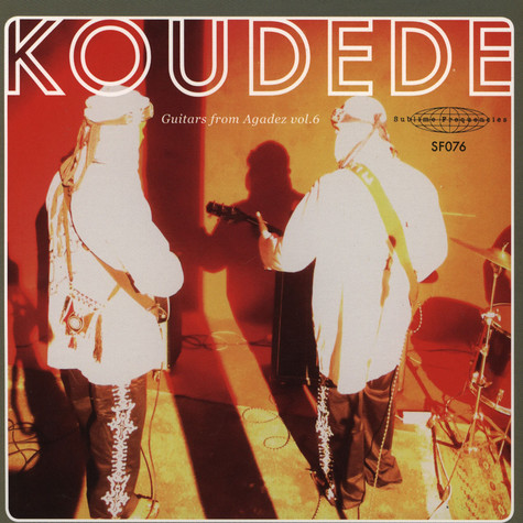 Koudede - Guitars From Agadez Volume 6